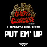 Put Em Up (feat. Ray Smoove & Shirley Dynamo)