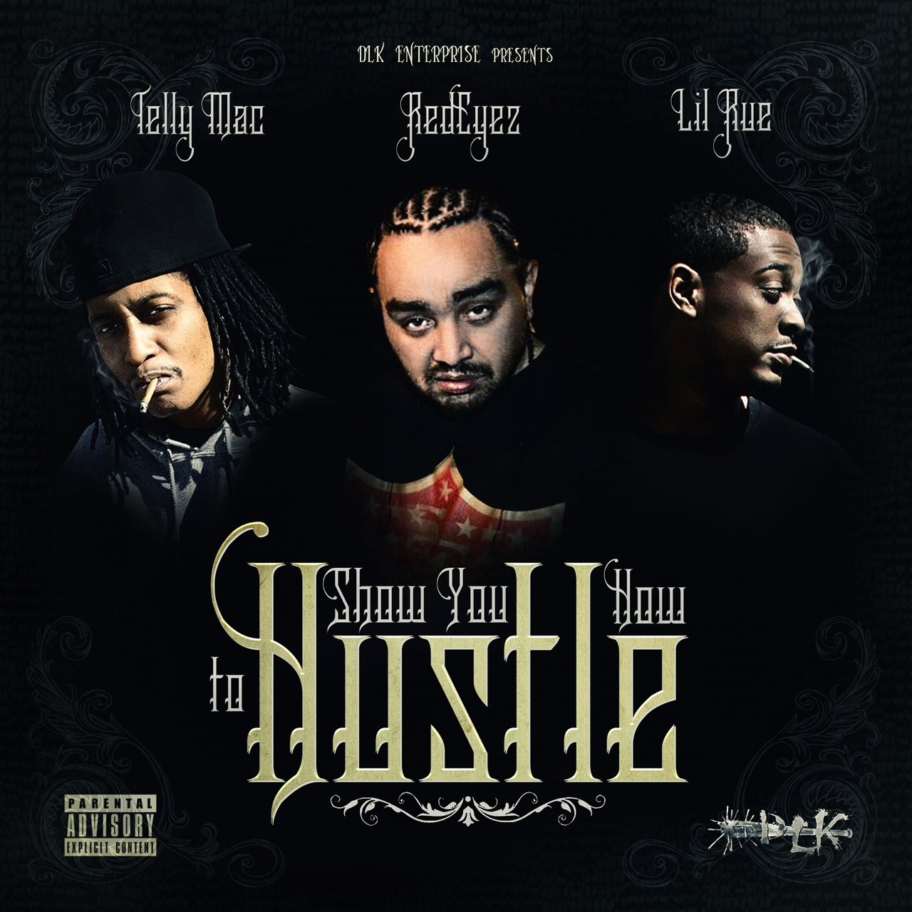 Show You How To Hustle (feat. Telly Mac & Lil Rue) - Single