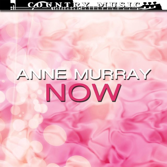 Anne Murray Now