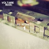 Voltaire Music pres. ReWorks, Vol. 1