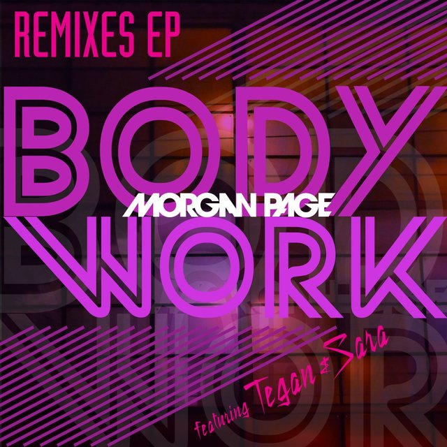 Body Work Remixes - EP