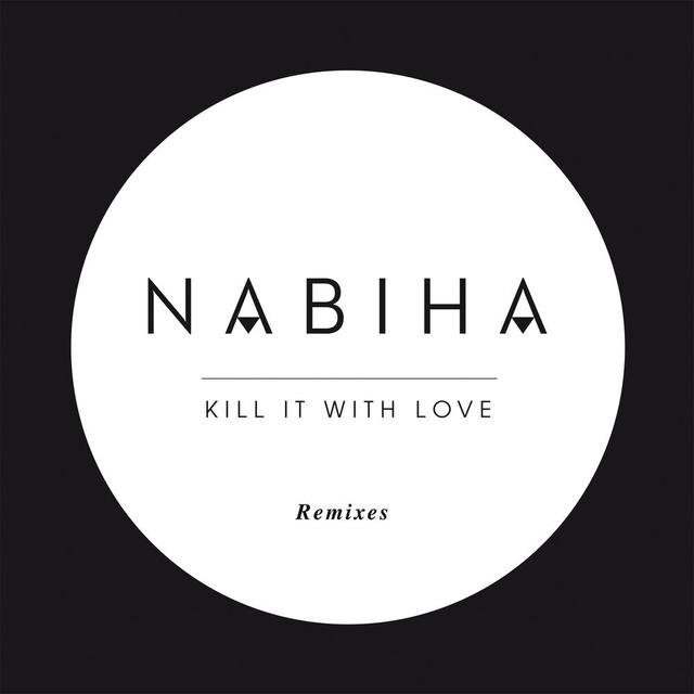 Kill It With Love (Remixes)