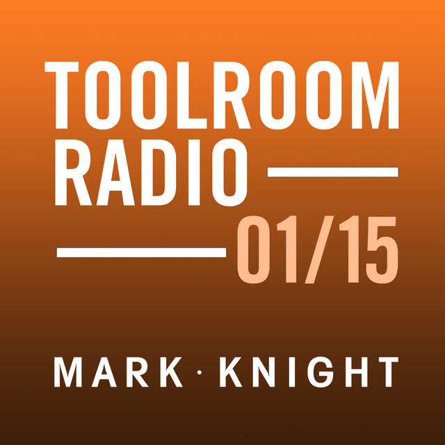 Toolroom Knights Radio - January 2015