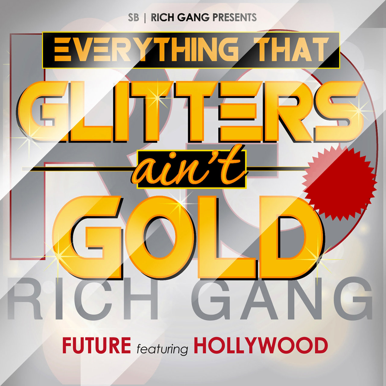 Everything That Glitters Ain't Gold (feat. Hollywood)