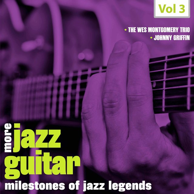 Milestones of Jazz Legends - More Jazz Guitar, Vol. 3