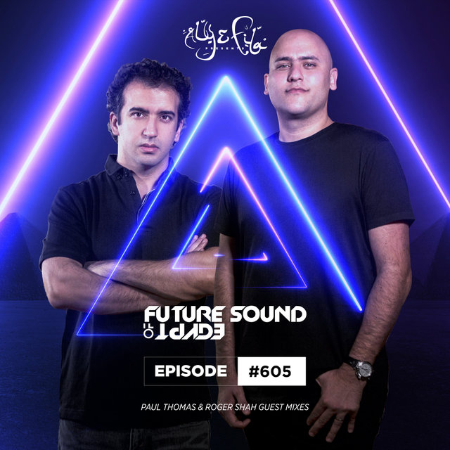 FSOE 605 - Future Sound Of Egypt Episode 605 (Tomorrowland Takeover)