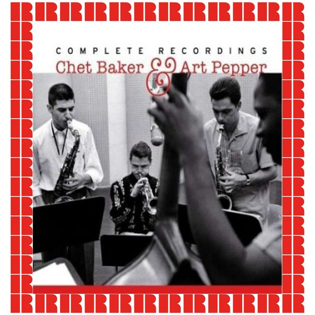 Chet Baker & Art Pepper: Complete Recordings, 1955-1957
