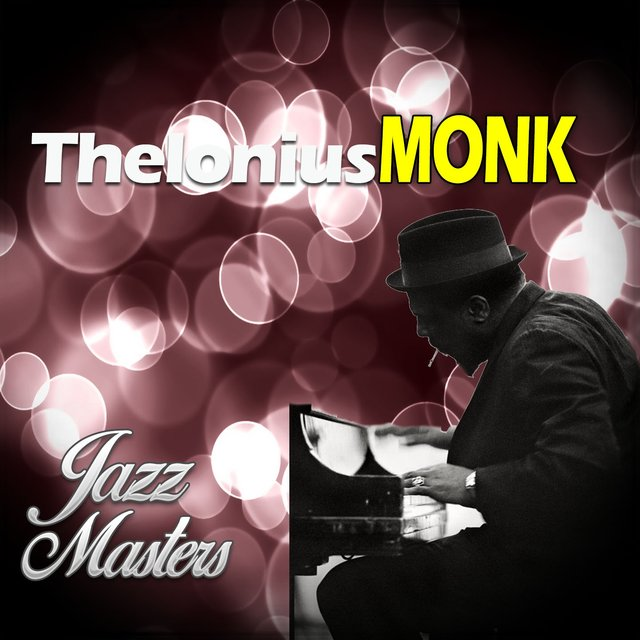 Jazz Master, Thelonius Monk