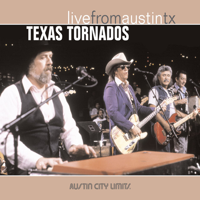 Live from Austin, TX: Texas Tornados
