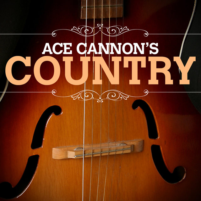 Ace Cannon Country