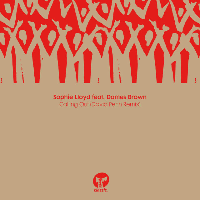 Calling Out (feat. Dames Brown) [David Penn Remix]
