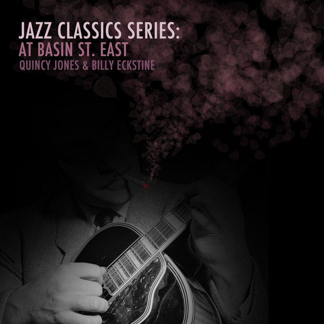 Jazz Classics Series: At Basin St. East