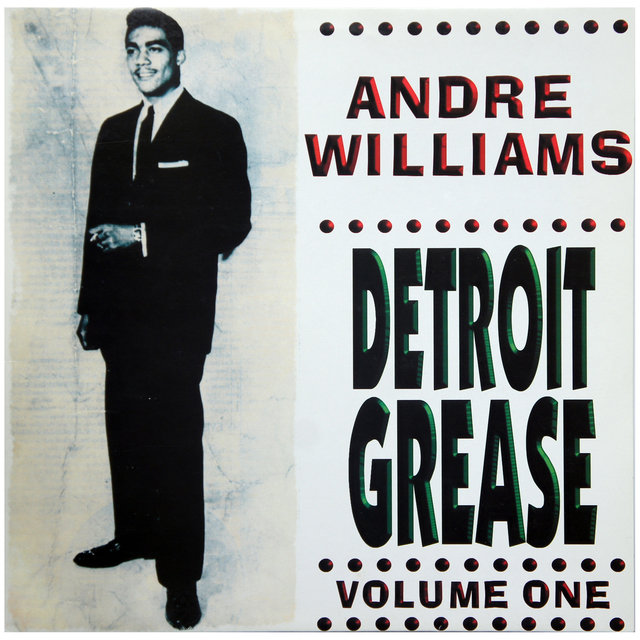 Andre Williams – Detroit Grease Vol. 1