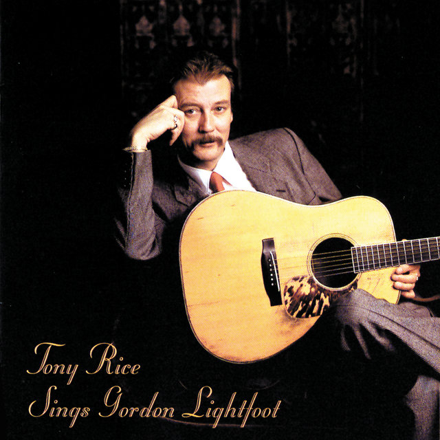 Tony Rice Sings Gordon Lightfoot
