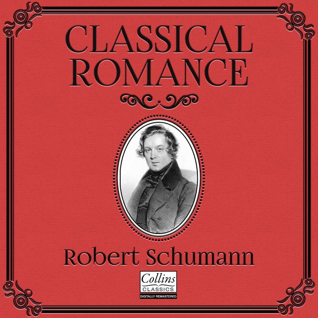 Classical Romance with Robert Schumann