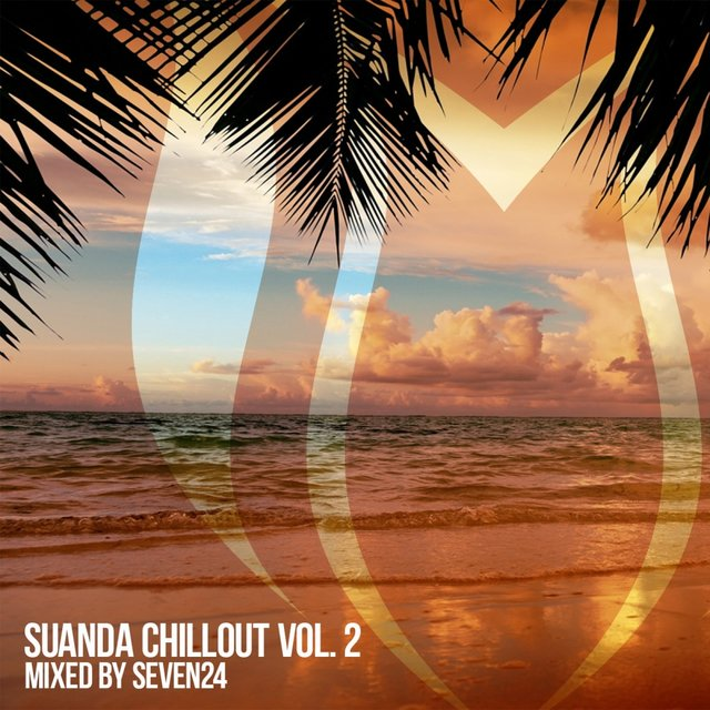 Suanda Chillout, Vol. 2: Mixed by Seven24