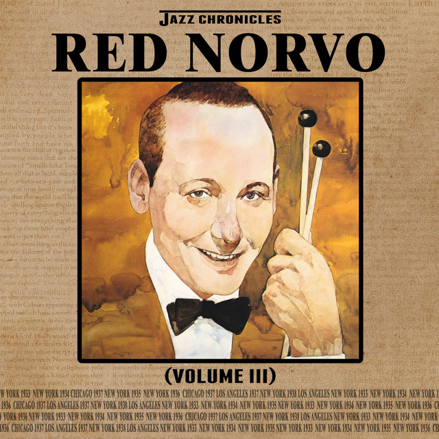 Jazz Chronicles: Red Norvo, Vol. 3