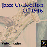 Jazz Collection Of 1946