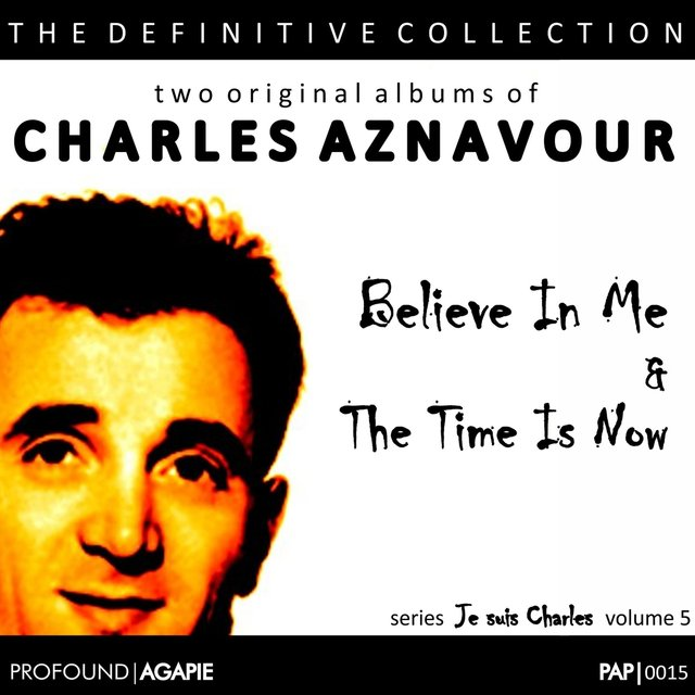 Je Suis Charles, Volume 5; (Believe In Me & The Time Is Now)