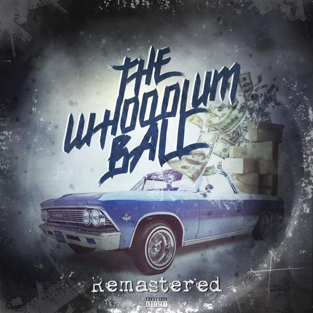 The Whoodlum Ball (Remastered)