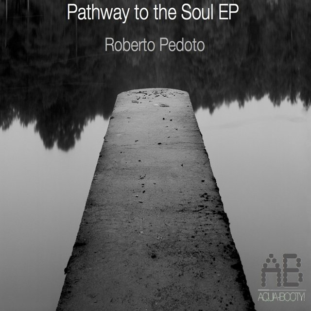 Pathway To The Soul EP