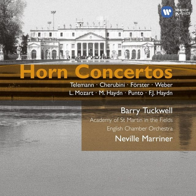 Barry Tuckwell - Baroque & Classical Horn Concertos