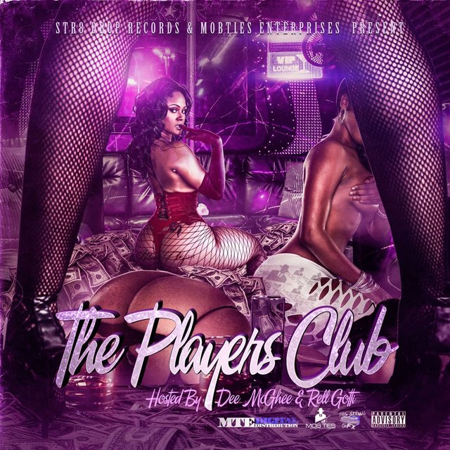 MobTies Enterprises Presents The Players Club