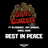 Rest in Peace (feat. In Essense, Ray Smoove & Angel Duss)