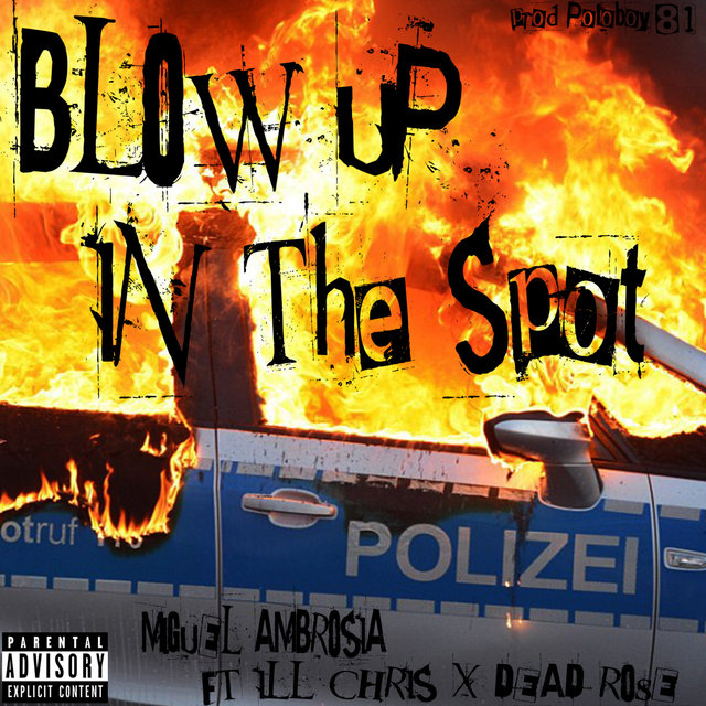 Blow up in the Spot