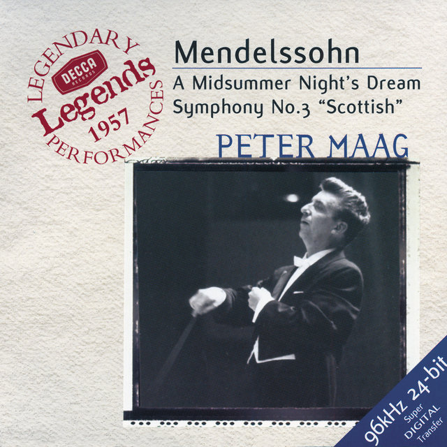 Mendelssohn: Symphony No.3; A Midsummer Night's Dream