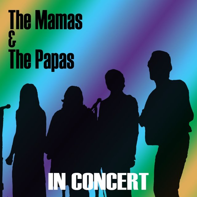 The Mamas & The Papas (In Concert)