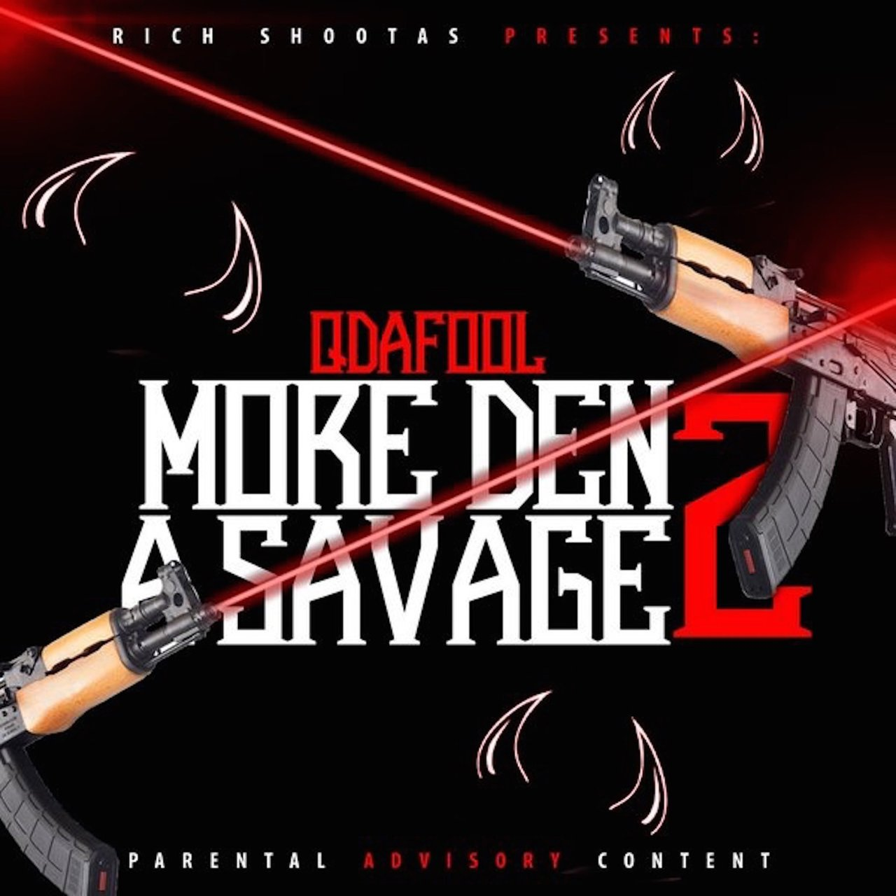 More Den a Savage 2