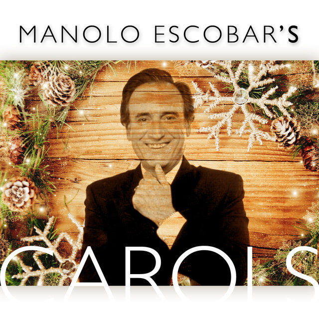 Manolo Escobar's Carols