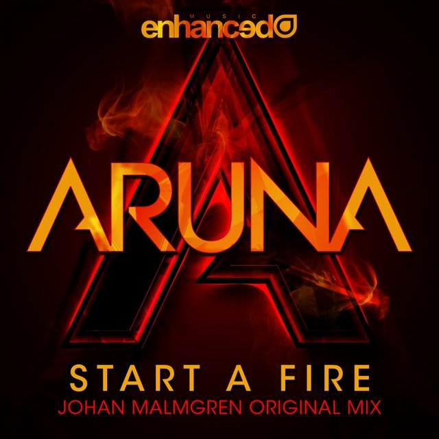 Start A Fire (Johan Malmgren Radio Edit)