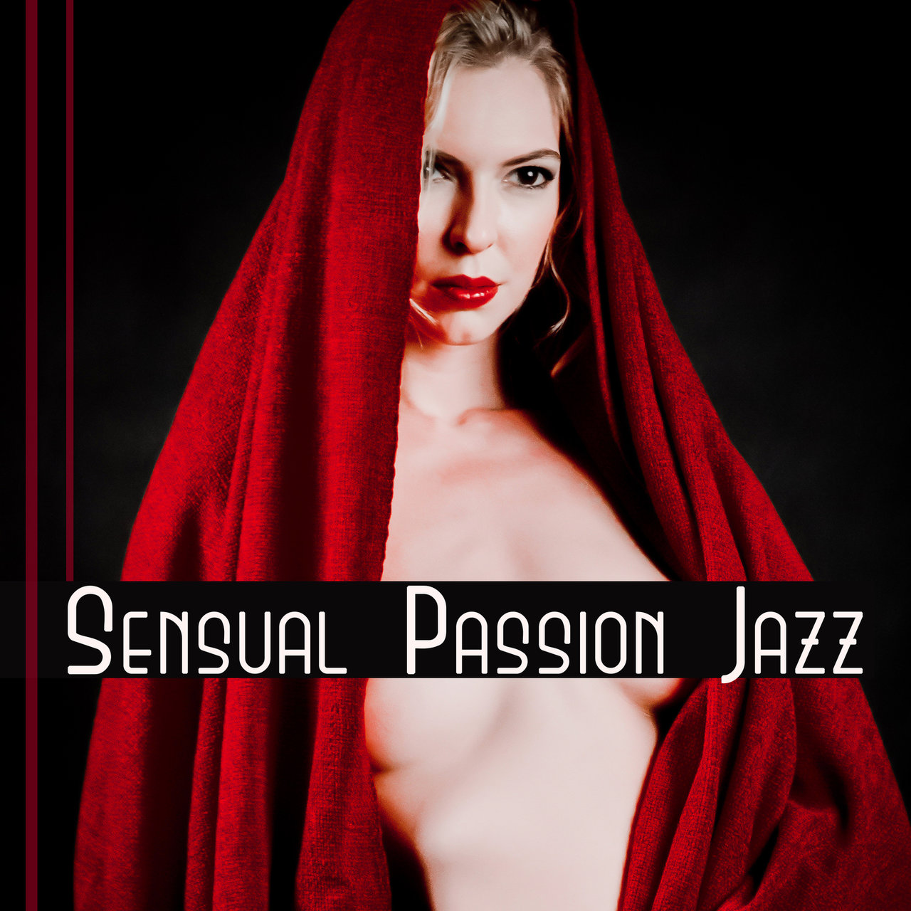 Listen To Sensual Passion Jazz Hot Night Jazz Erotic Date Romantic Evening Music Smooth Sound For Lovers By Forbidden Desires Chill Academy On Tidal