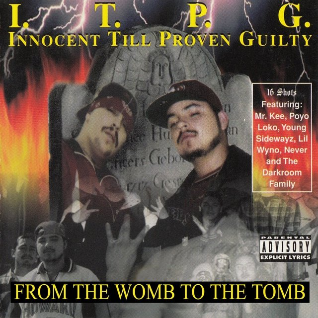 I.T.P.G. (Innocent Till Proven Guilty)