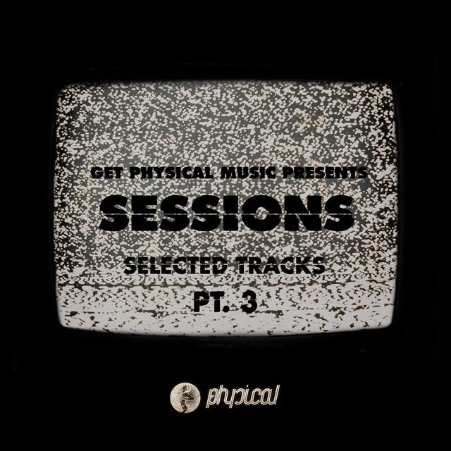 Sessions - Selected Tracks, Pt. 3 (Continuous Mix)