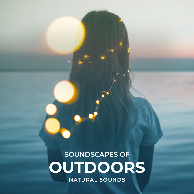 Soundscapes of Outdoors
