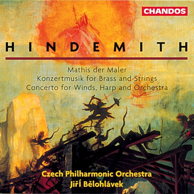 Hindemith: Mathis Der Maler / Concerto for Woodwinds, Harp and Orchestra / Konzertmusik, Op. 50