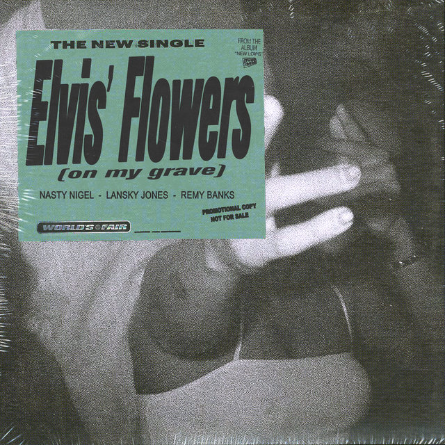 Elvis' Flowers (on my grave)