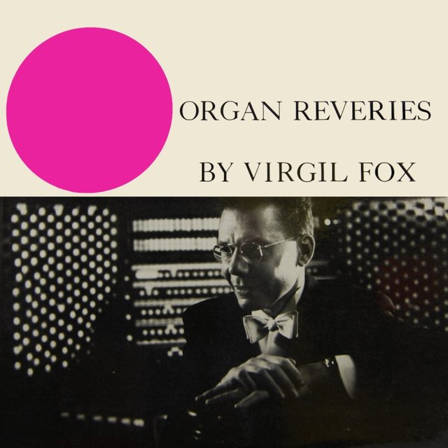 Organ Reveries