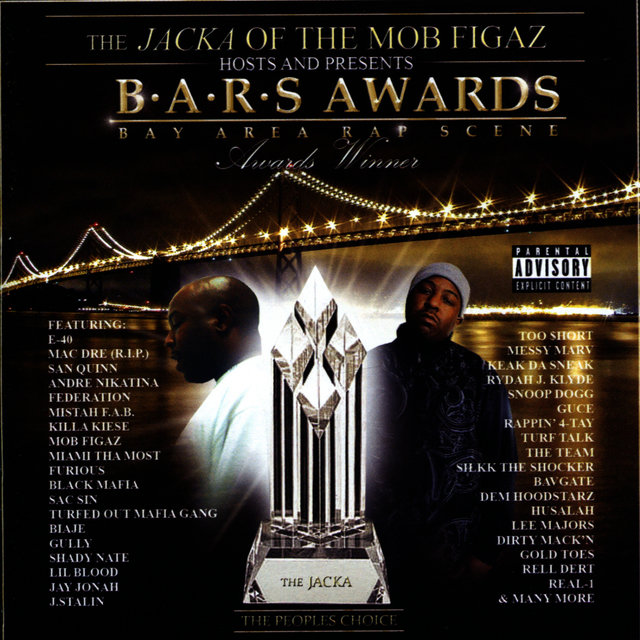 The Jacka of The Mob Figaz Hosts and Presents: B.A.R.S. Awards