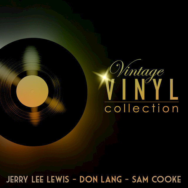 Vintage Vinyl Collection - Jerry Lee Lewis, Don Lang and Sam Cooke