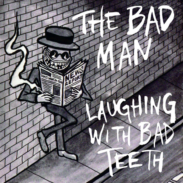Laughing with Bad Teeth