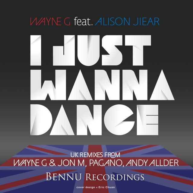 I Just Wanna Dance 2012 (feat. Alison Jiear)