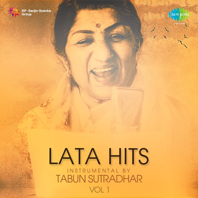 Lata Hits Instrumental by Tabun Sutradhar, Vol. 1