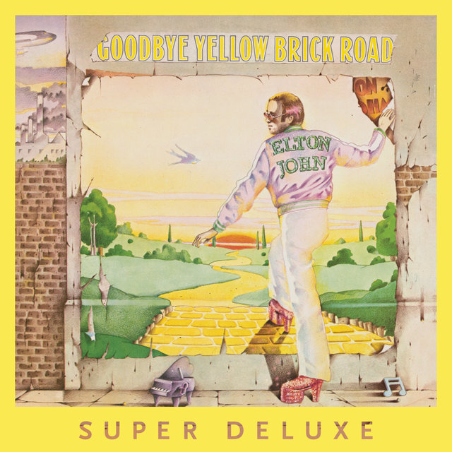 Goodbye Yellow Brick Road (40th Anniversary Celebration / Super Deluxe)