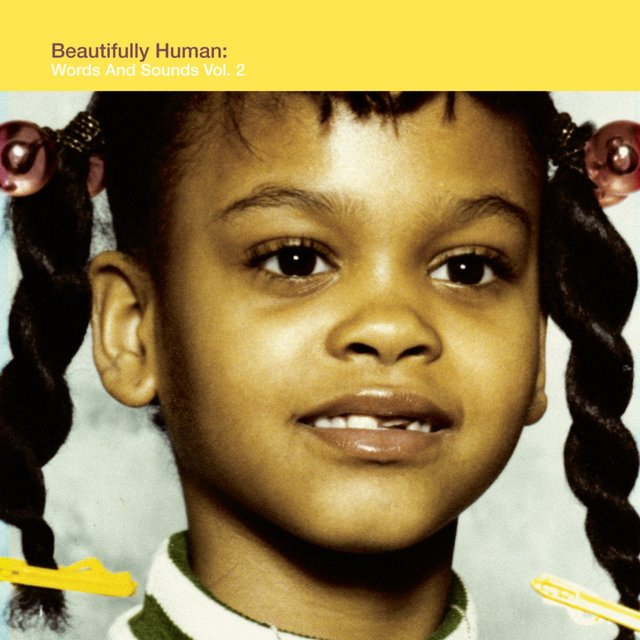 Beautifully Human (Words And Sounds Vol.2)