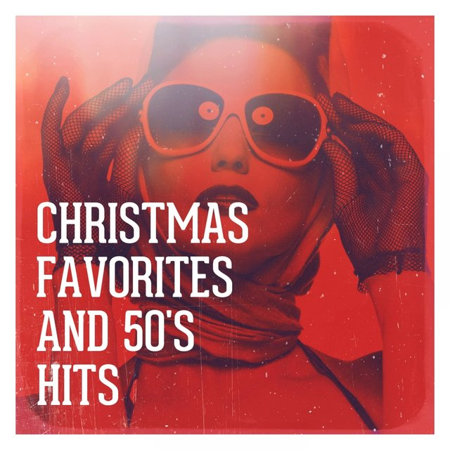 Christmas Favorites and 50's Hits
