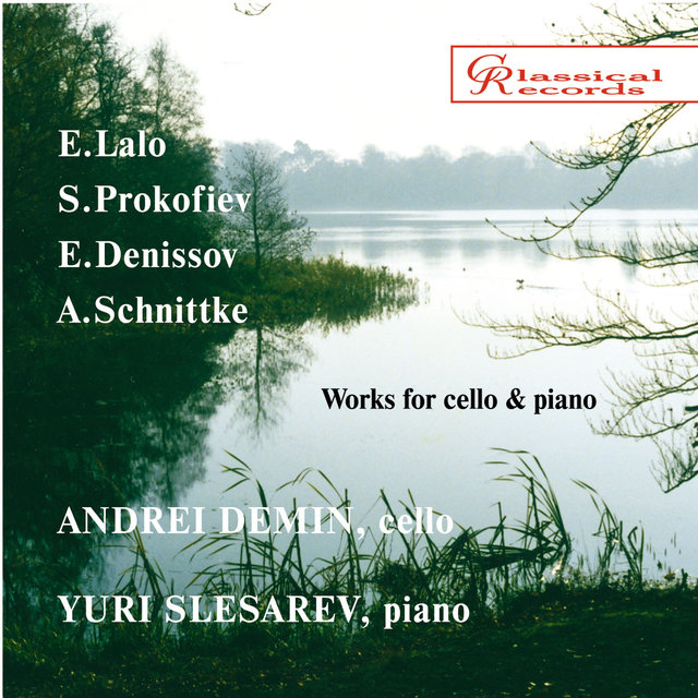 Music for cello: Lalo, Prokofiev, Denisov, Schnitke
